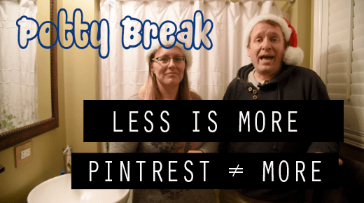 Less is More, Pintrest ≠ More